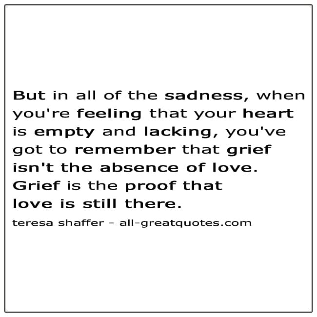 Picture Quote Grief Is The Proof That Love Is Still There