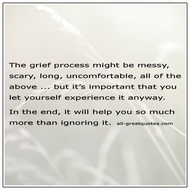 Picture Quotes The Grief Process Might Be Messy