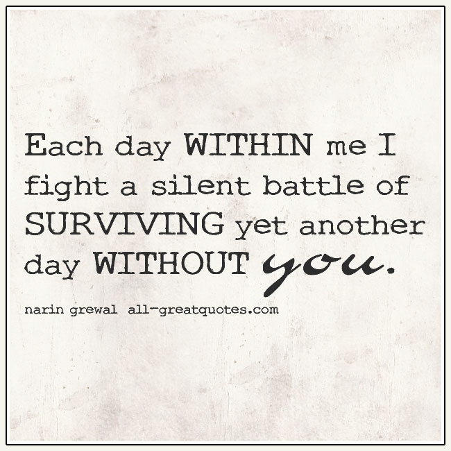 Surviving Yet Another Day Without You Grief Quote Card