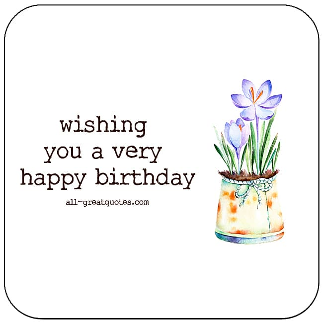 Wishing You A Very Happy Birthday Flower Card