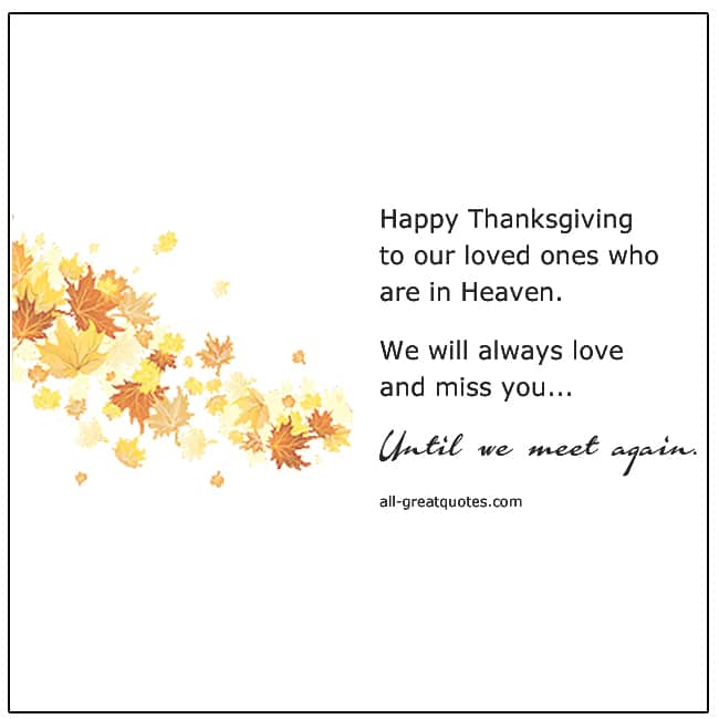 Thanksgiving To Our Loved Ones In Heaven Card