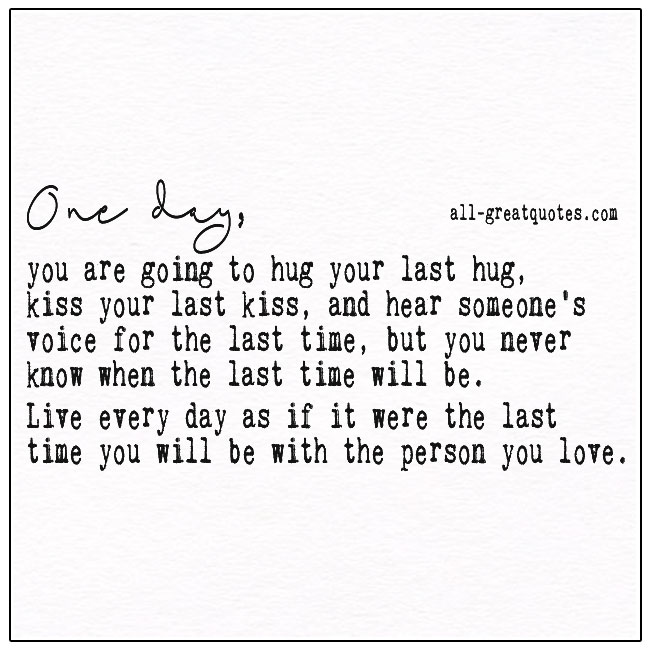 Live As If It Were The Last Time