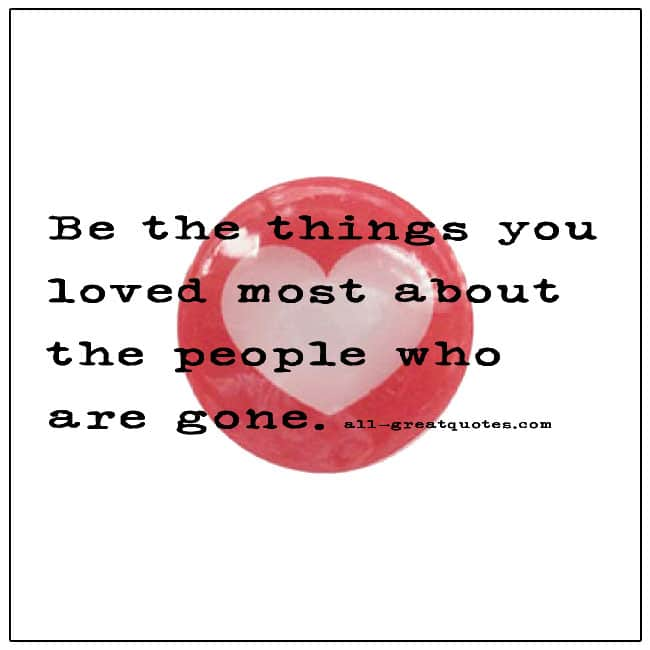 Be The Things You Loved The Most