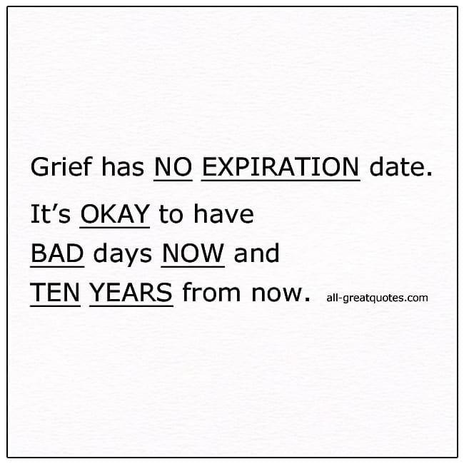 Grief Has No Expiration Date