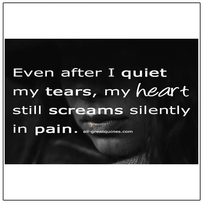 My Heart Still Screams Silently In Pain